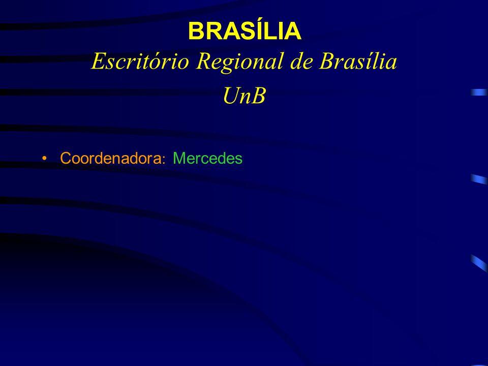 BRASÍLIA Escritório Regional de Brasília UnB