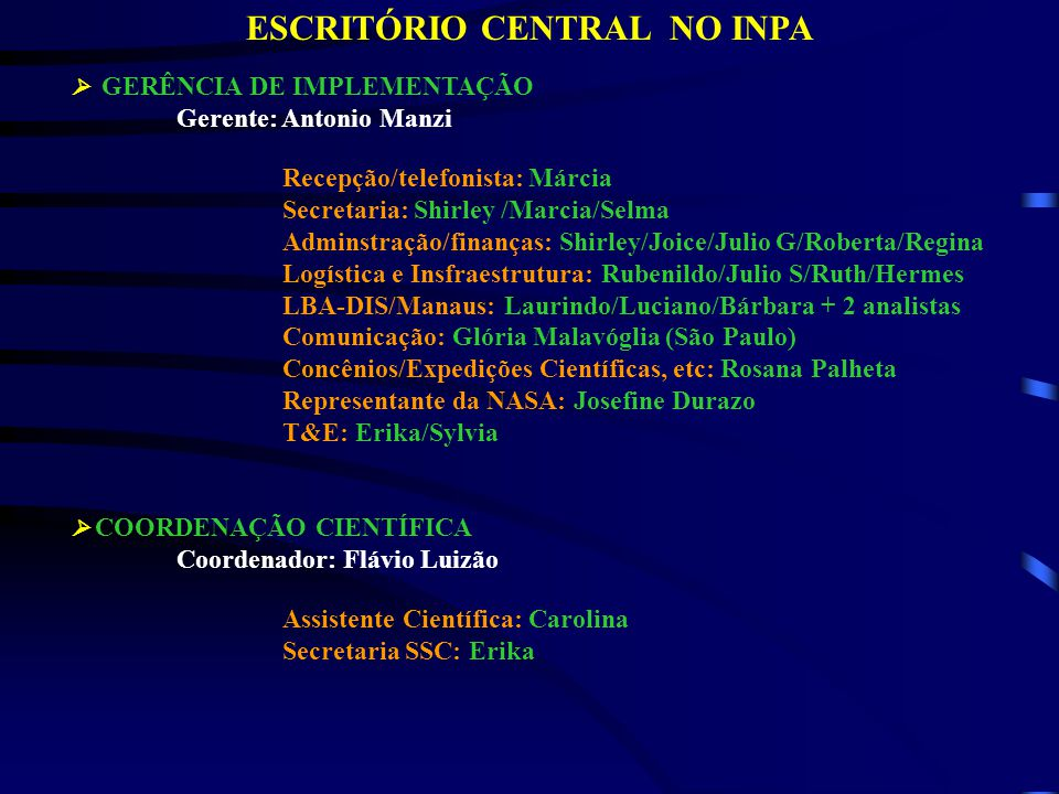 ESCRITÓRIO CENTRAL NO INPA