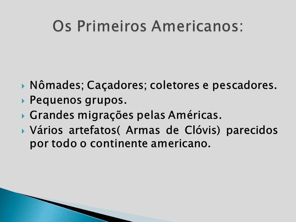 Os Primeiros Americanos: