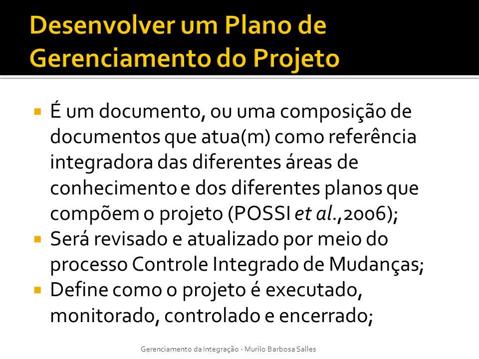 Desenvolver um Plano de Gerenciamento do Projeto