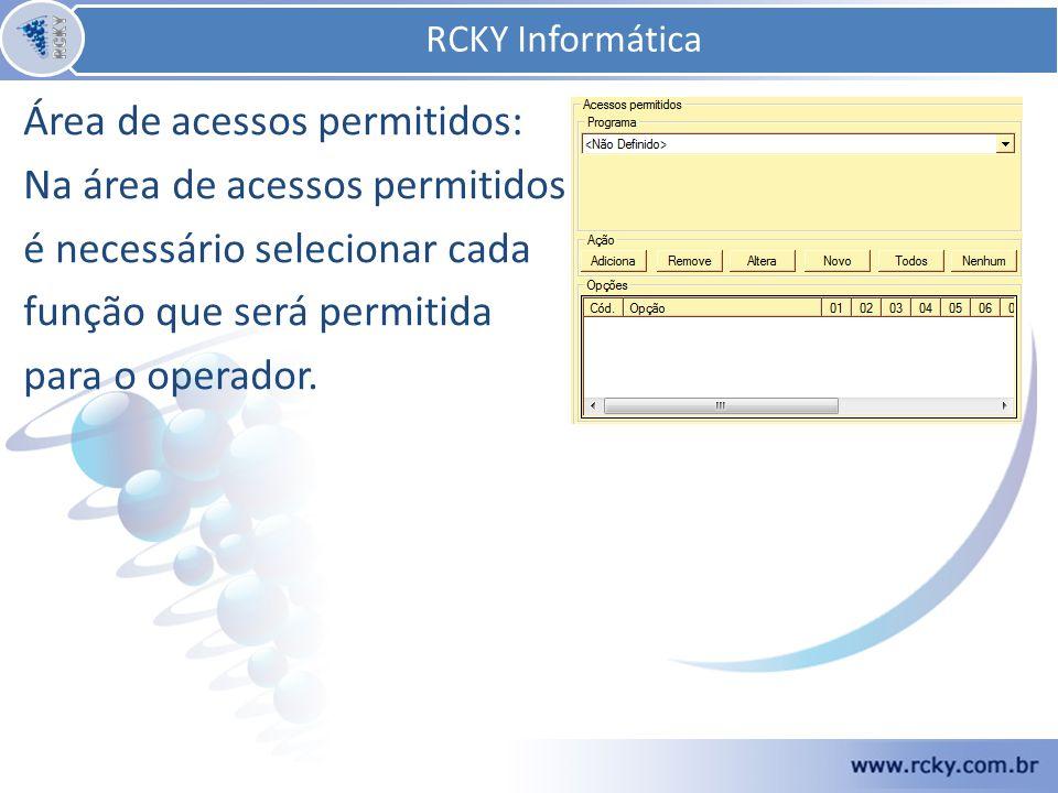 RCKY Informática Área de acessos permitidos: