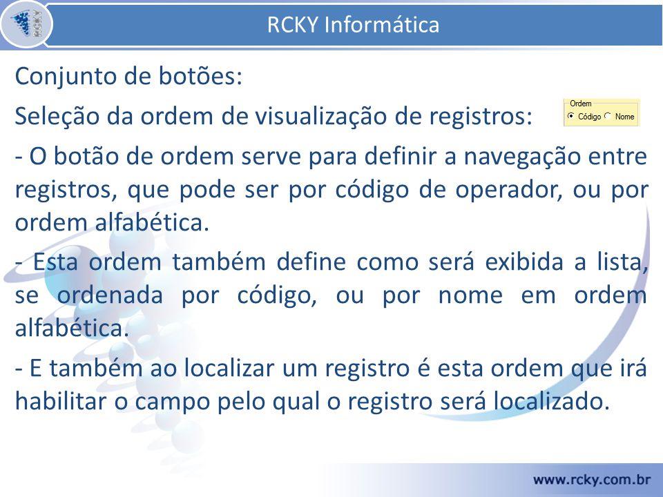 RCKY Informática Conjunto de botões: