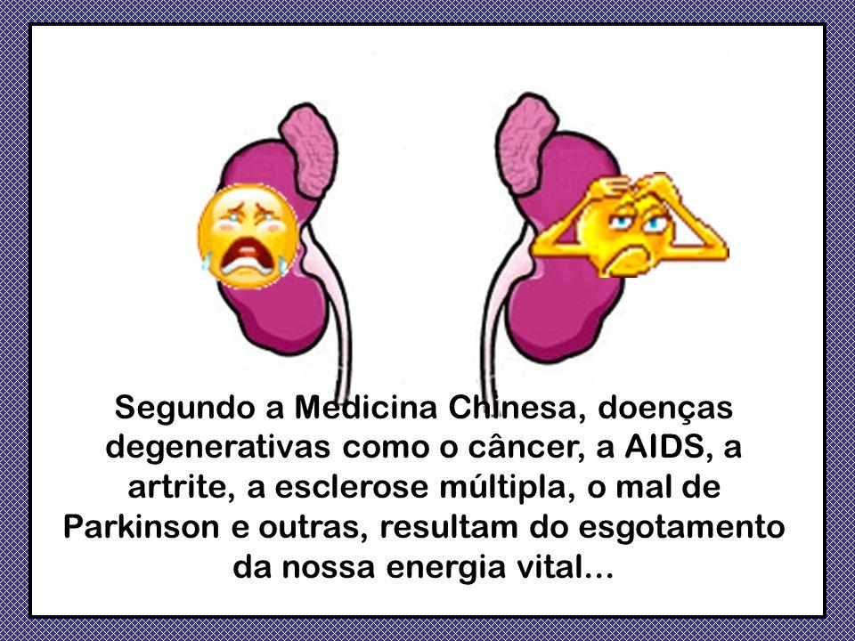 Segundo a Medicina Chinesa, doenças degenerativas como o câncer, a AIDS, a artrite, a esclerose múltipla, o mal de Parkinson e outras, resultam do esgotamento da nossa energia vital...