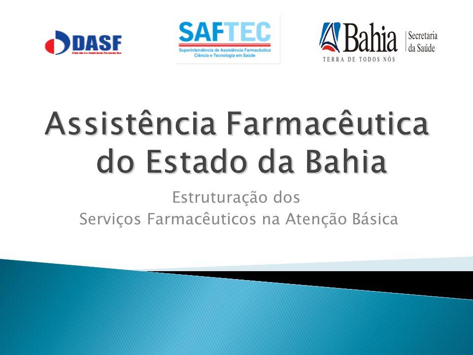 Assistência Farmacêutica do Estado da Bahia