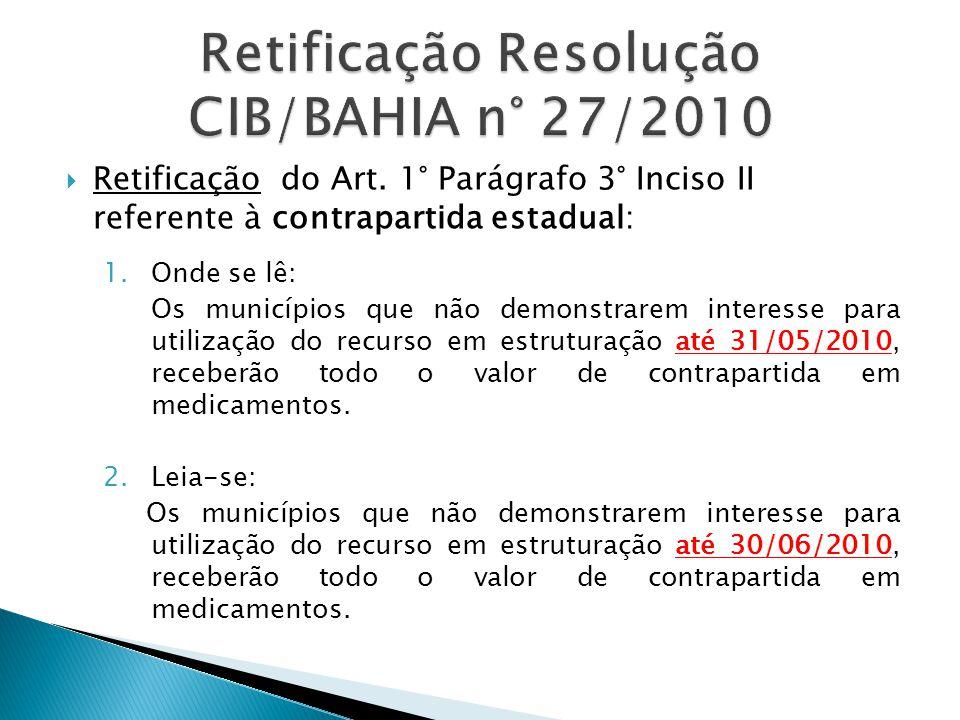 Retificação Resolução CIB/BAHIA n° 27/2010