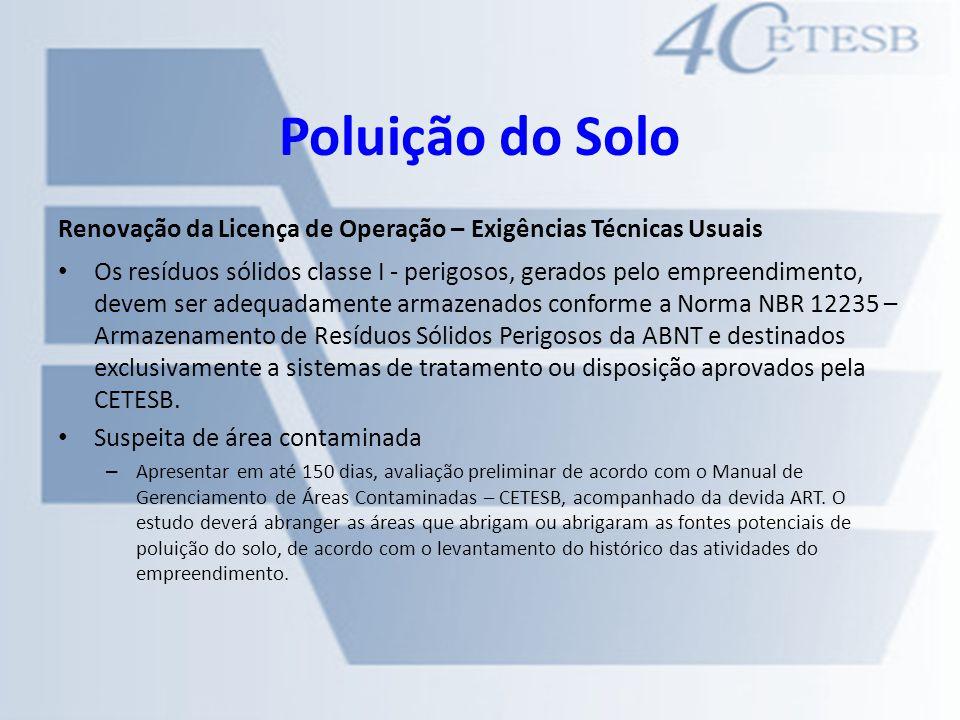 Poluição do Solo Renovação da Licença de Operação – Exigências Técnicas Usuais.