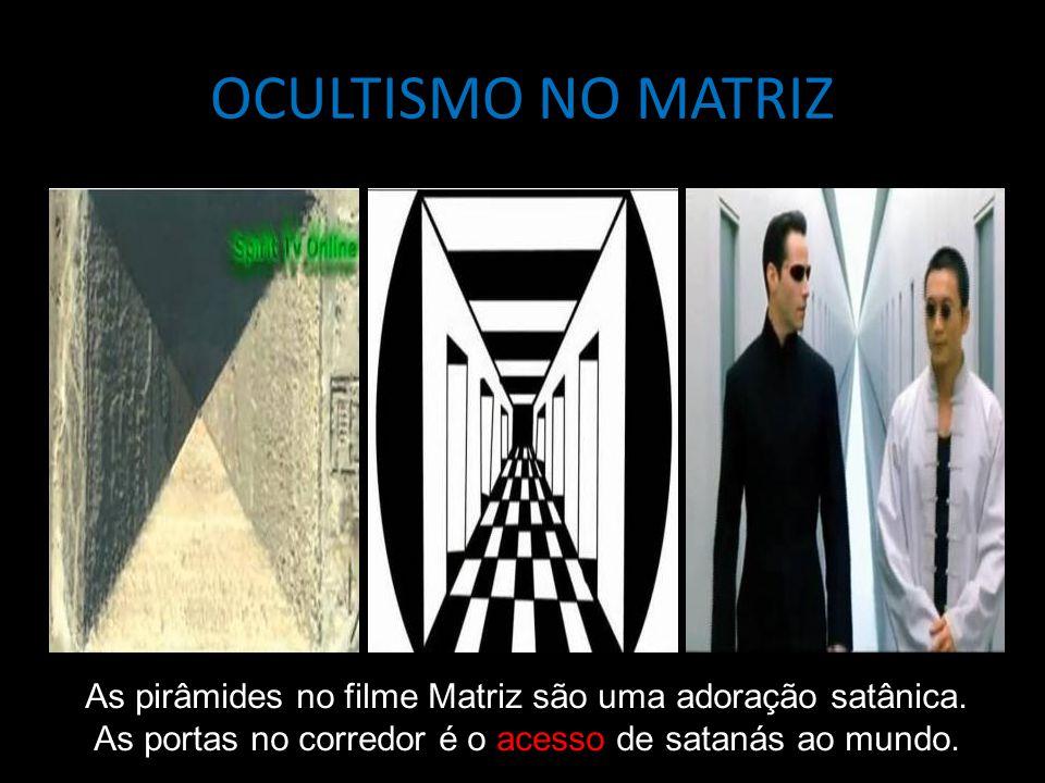 OCULTISMO NO MATRIZ As pirâmides no filme Matriz são uma adoração satânica.