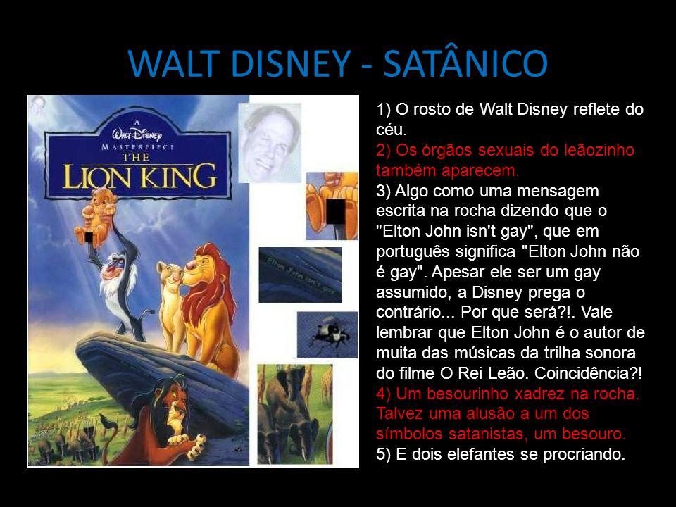 WALT DISNEY - SATÂNICO 1) O rosto de Walt Disney reflete do céu.