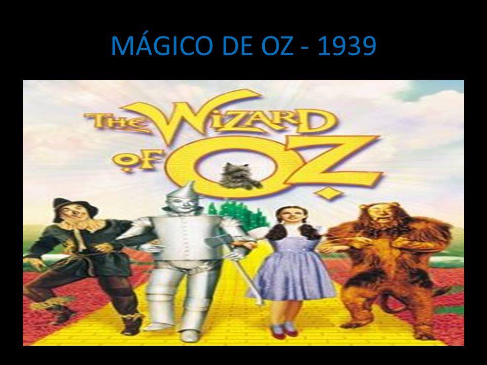 MÁGICO DE OZ - 1939