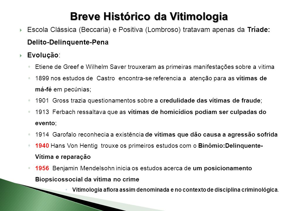 Breve Histórico da Vitimologia