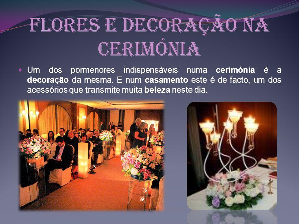 Flores e Decoração na Cerimónia
