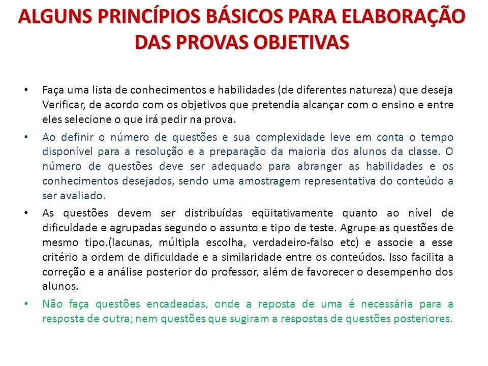ALGUNS PRINCÍPIOS BÁSICOS PARA ELABORAÇÃO DAS PROVAS OBJETIVAS