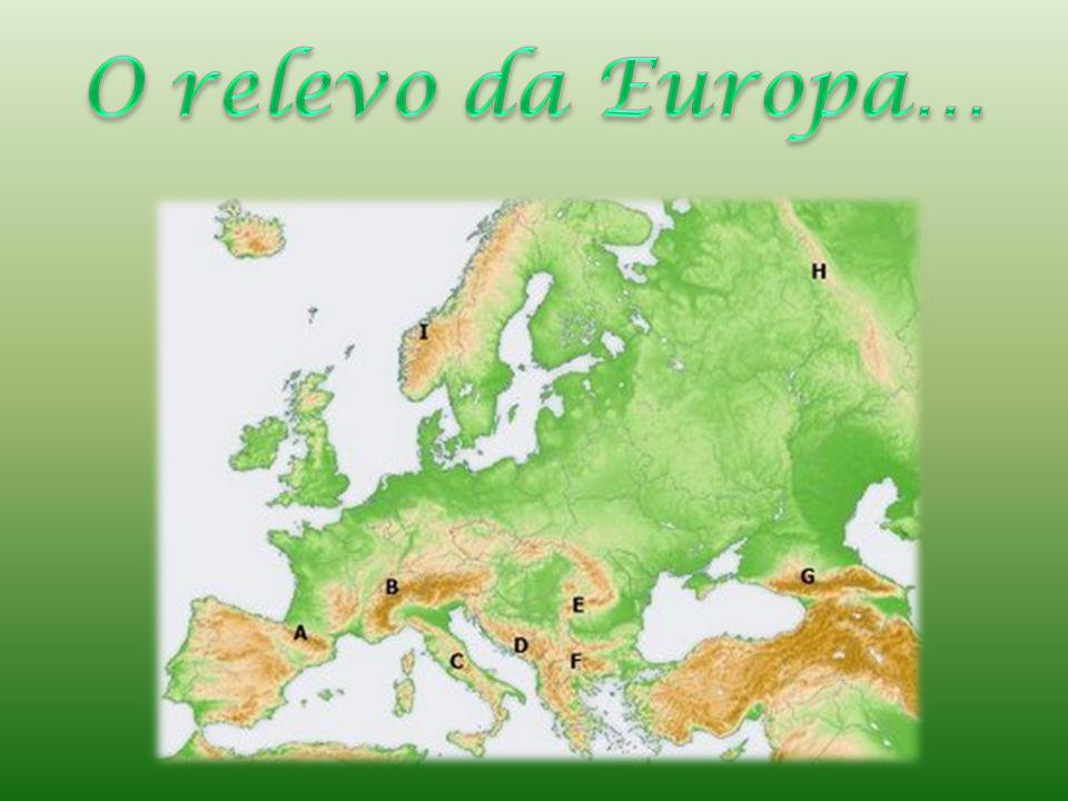 O relevo da Europa…