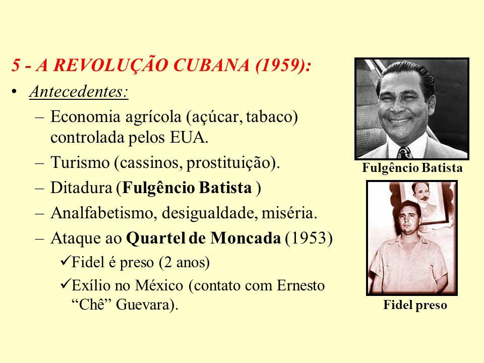 5 - A REVOLUÇÃO CUBANA (1959):