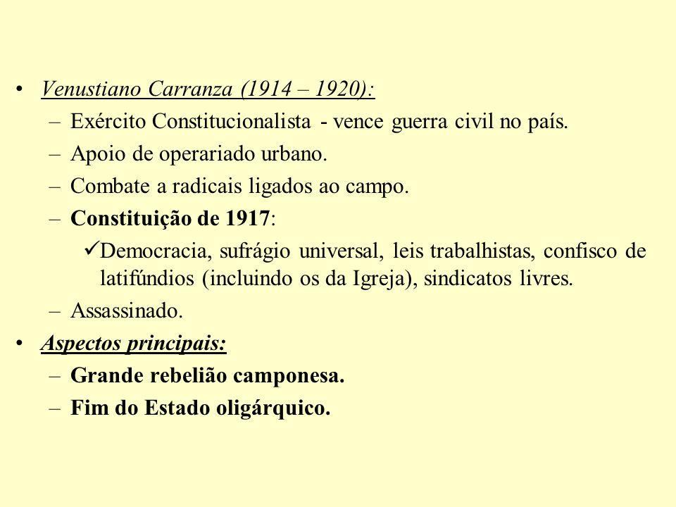 Venustiano Carranza (1914 – 1920):