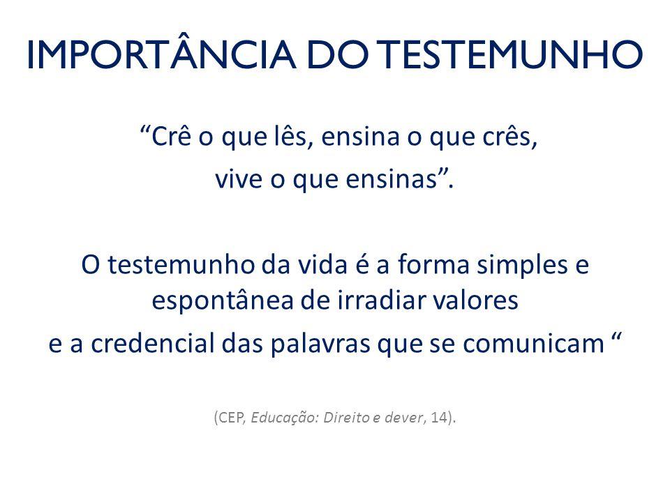 IMPORTÂNCIA DO TESTEMUNHO