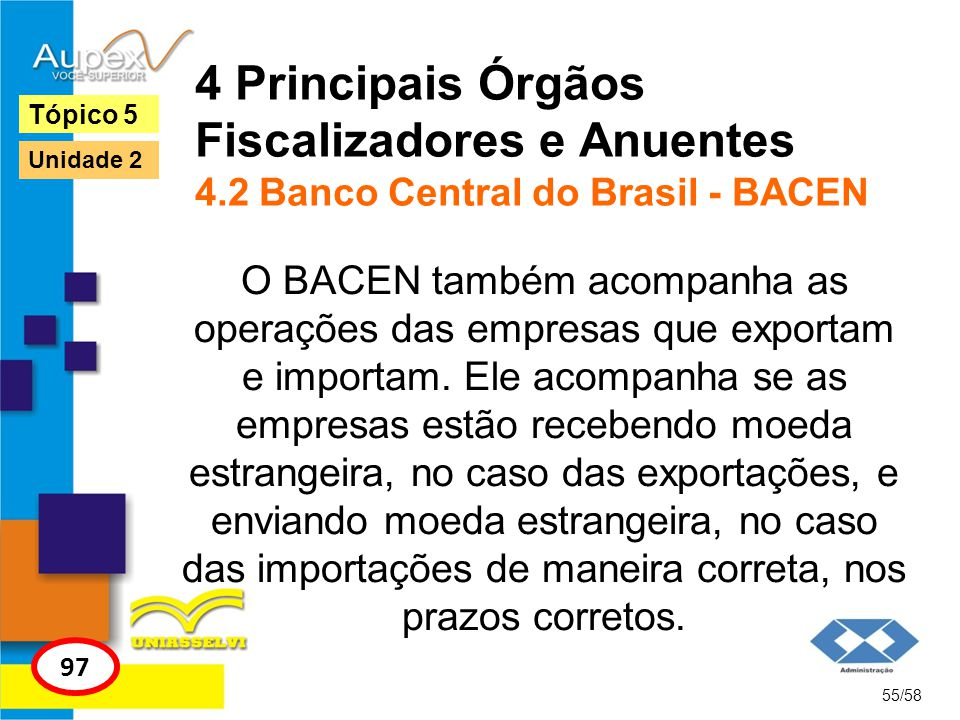 4 Principais Órgãos Fiscalizadores e Anuentes 4