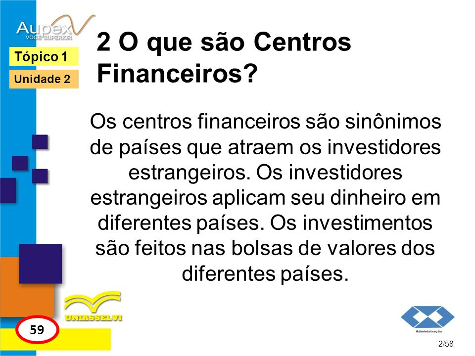 2 O que são Centros Financeiros