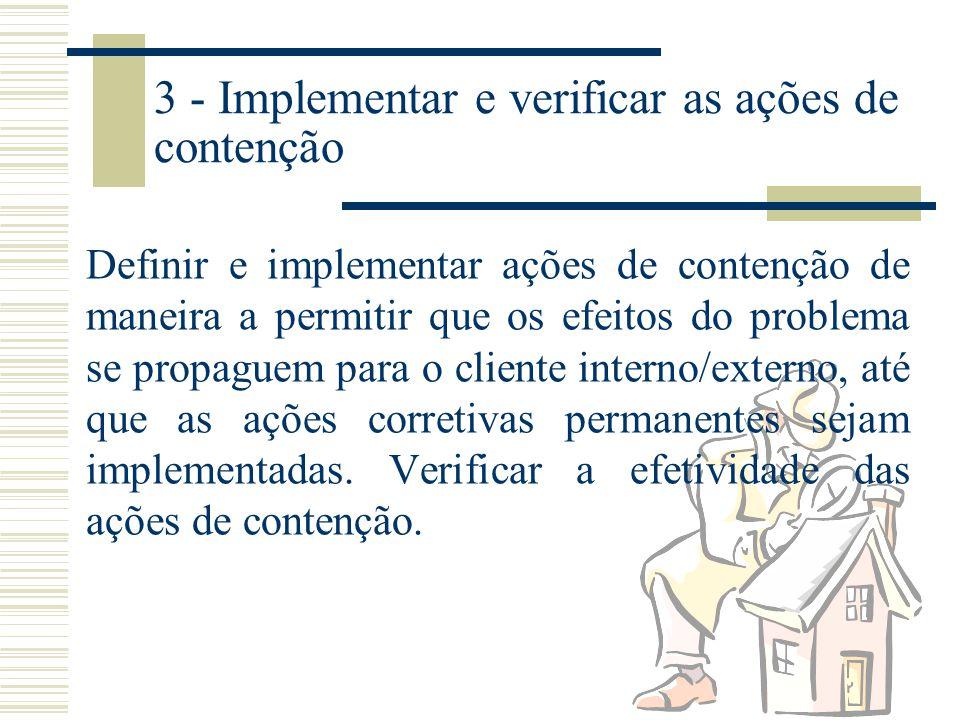 3 - Implementar e verificar as ações de contenção