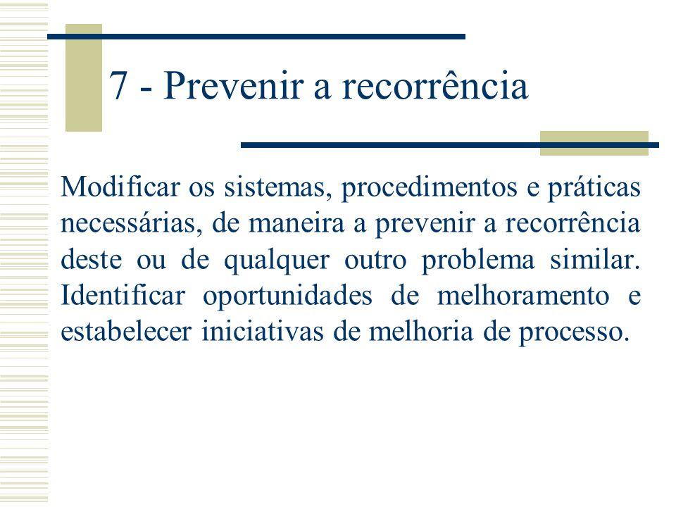 7 - Prevenir a recorrência