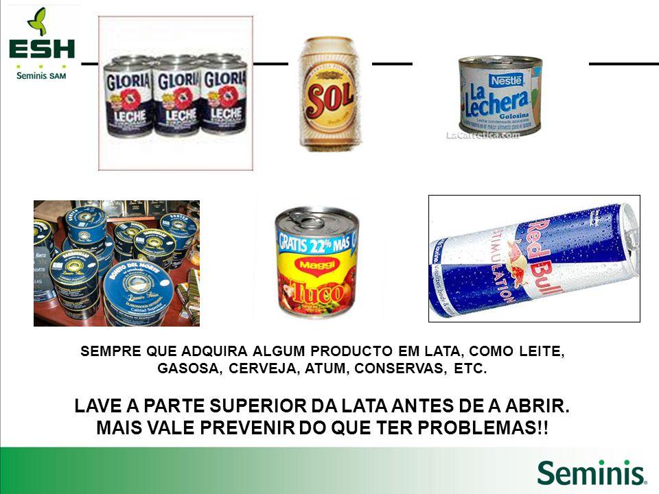 LAVE A PARTE SUPERIOR DA LATA ANTES DE A ABRIR.