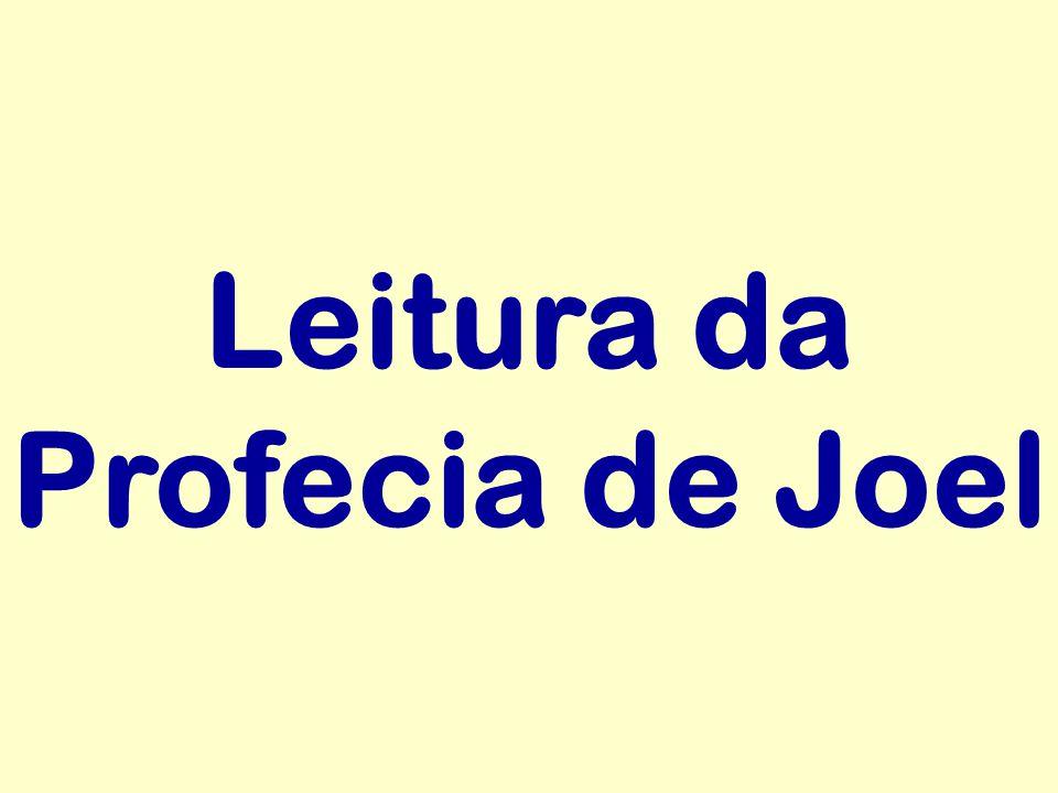 Leitura da Profecia de Joel