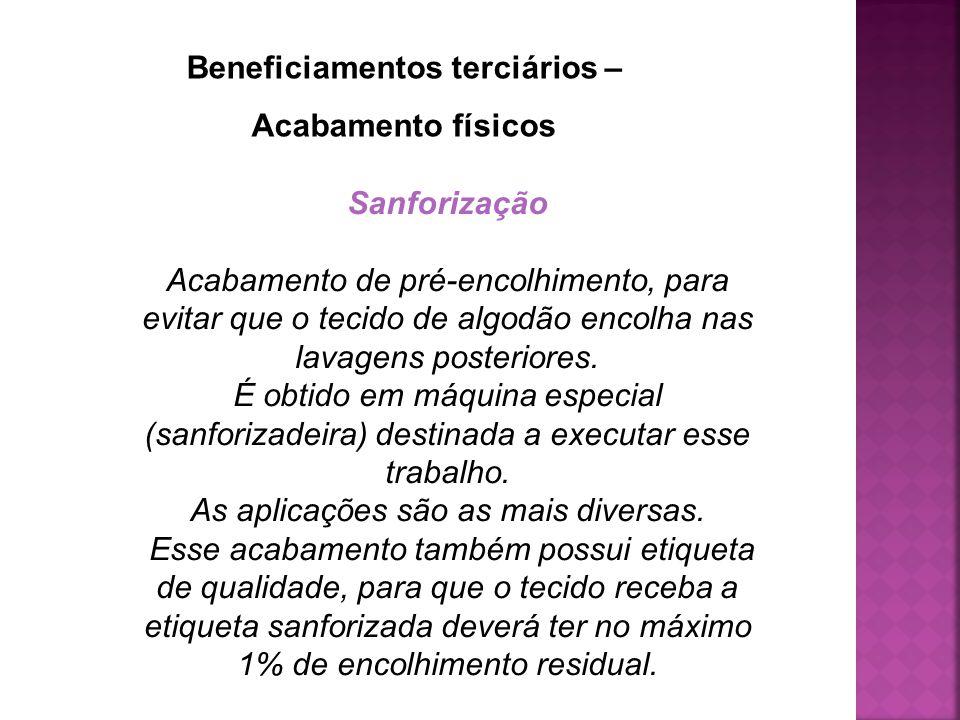 Beneficiamentos terciários –
