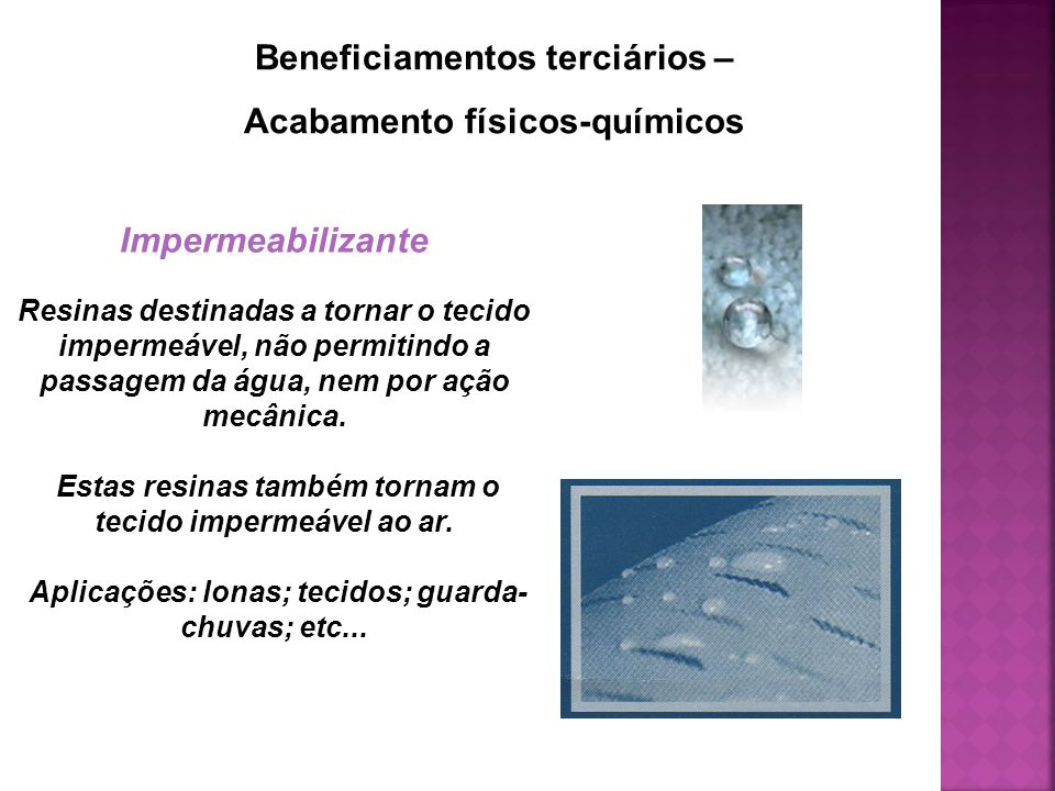 Beneficiamentos terciários – Acabamento físicos-químicos