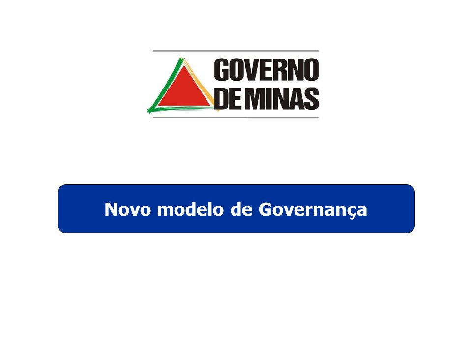 Novo modelo de Governança