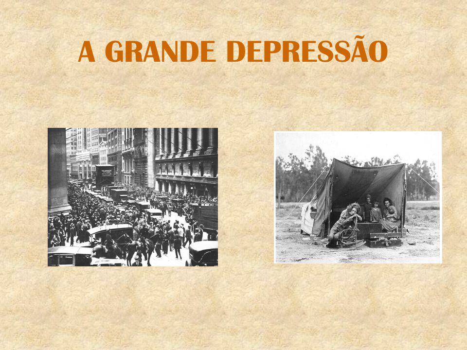 A GRANDE DEPRESSÃO