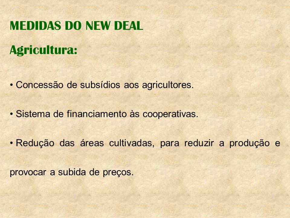 MEDIDAS DO NEW DEAL Agricultura: