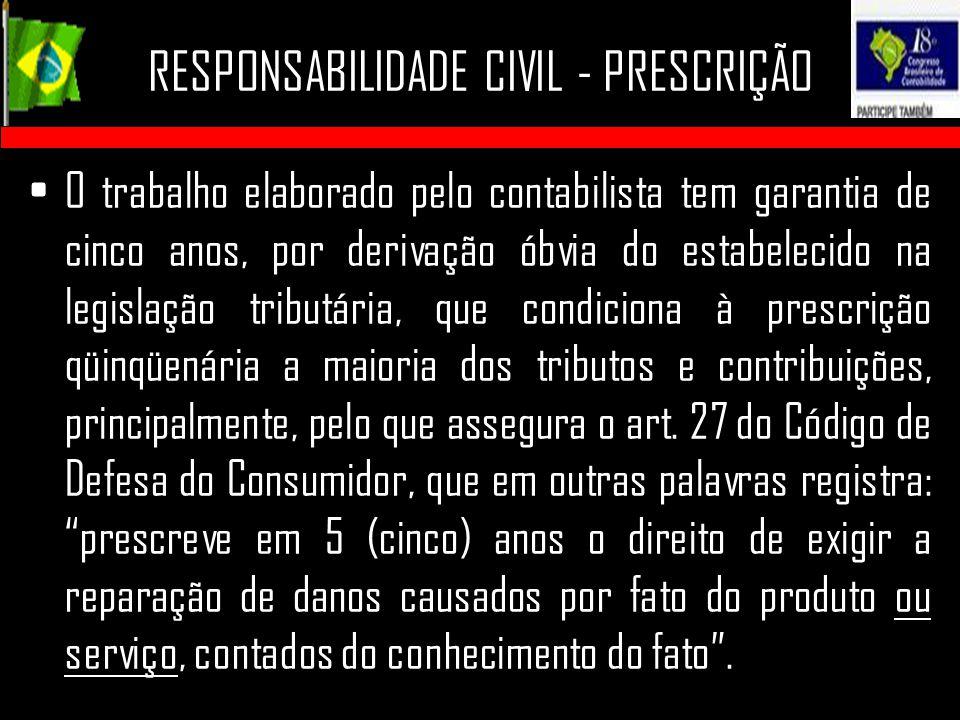 RESPONSABILIDADE CIVIL - PRESCRIÇÃO