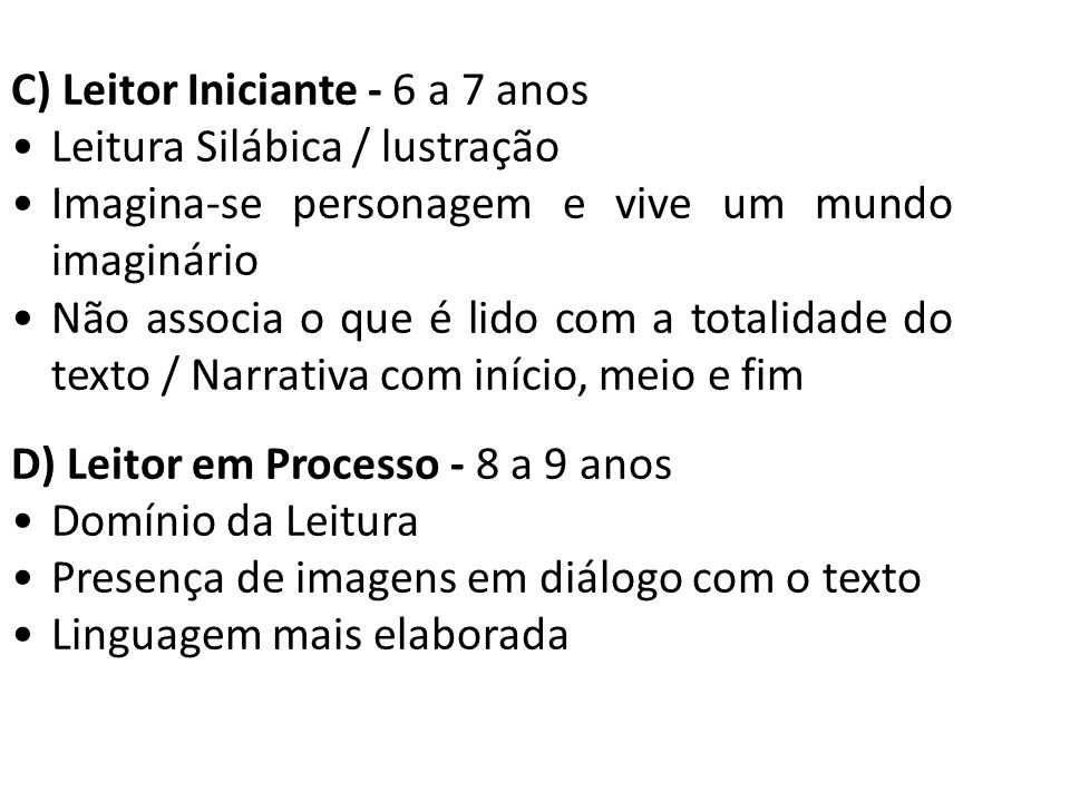 C) Leitor Iniciante - 6 a 7 anos