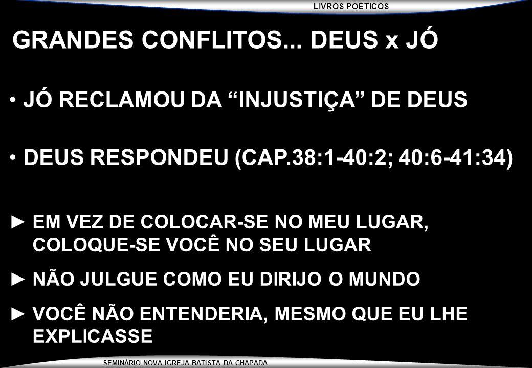 GRANDES CONFLITOS... DEUS x JÓ