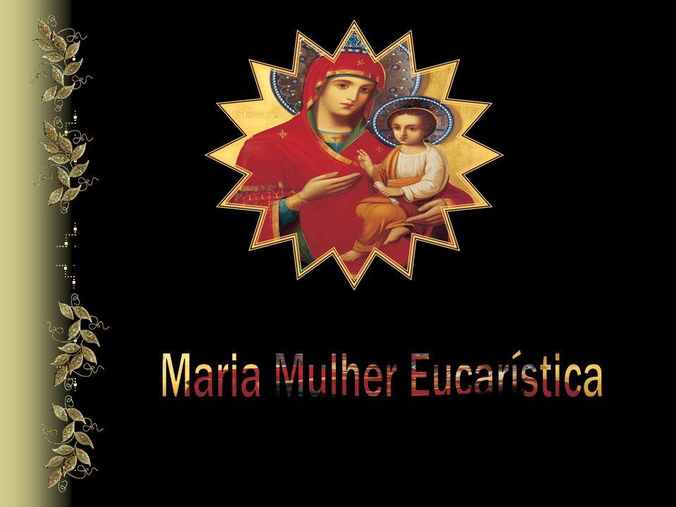 Maria Mulher Eucarística