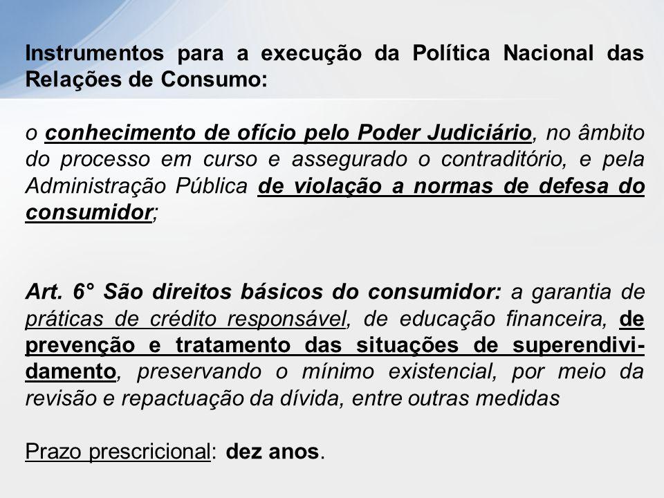 Instrumentos para a execução da Política Nacional das Relações de Consumo: