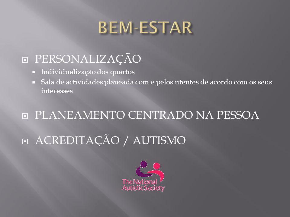 BEM-ESTAR PERSONALIZAÇÃO PLANEAMENTO CENTRADO NA PESSOA