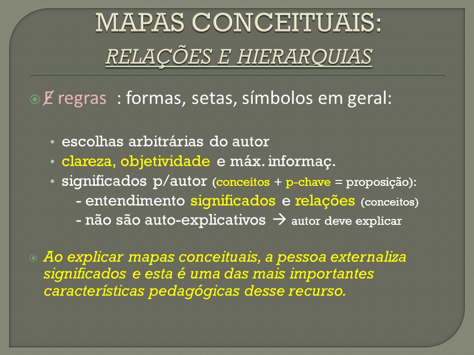 MAPAS CONCEITUAIS: relações e hierarquias