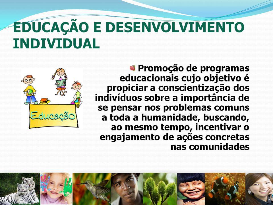 EDUCAÇÃO E DESENVOLVIMENTO INDIVIDUAL