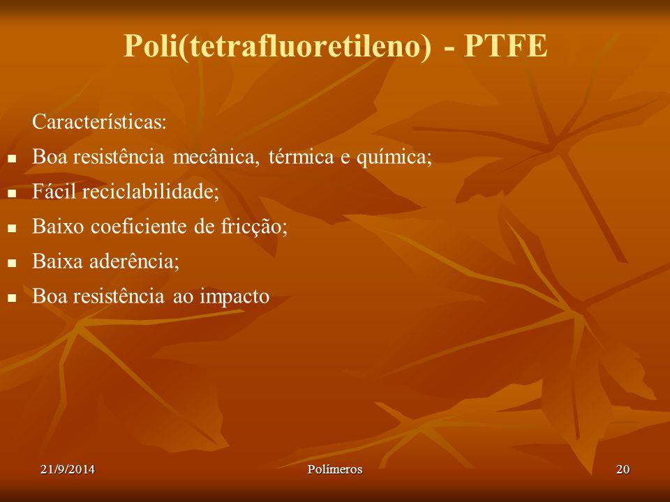 Poli(tetrafluoretileno) - PTFE