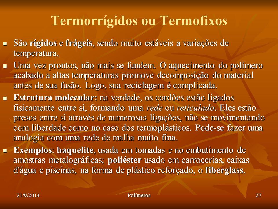 Termorrígidos ou Termofixos