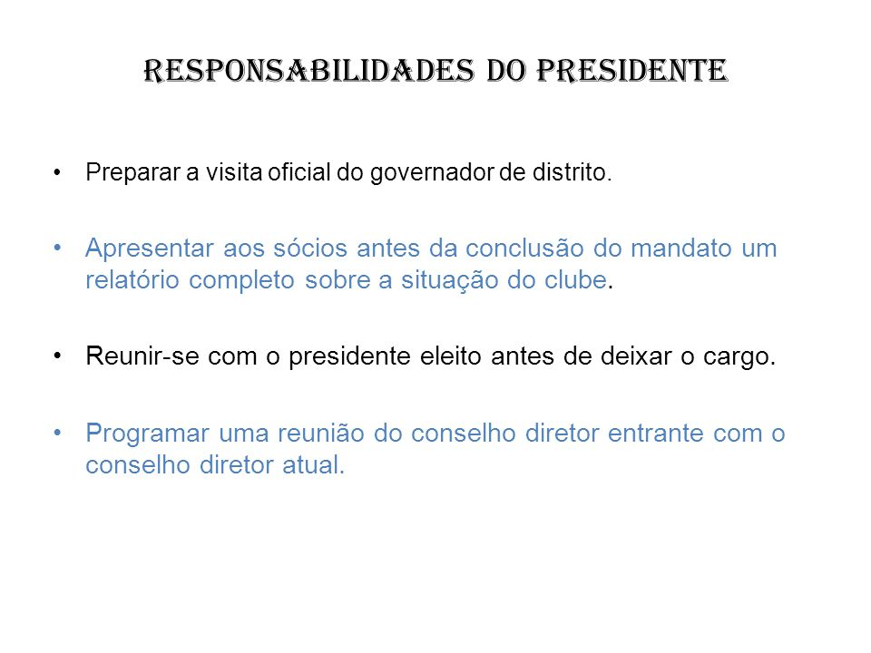 Responsabilidades do Presidente