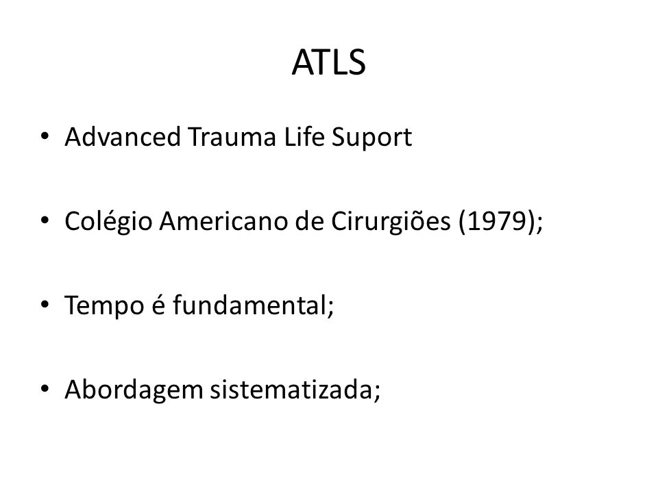 ATLS Advanced Trauma Life Suport