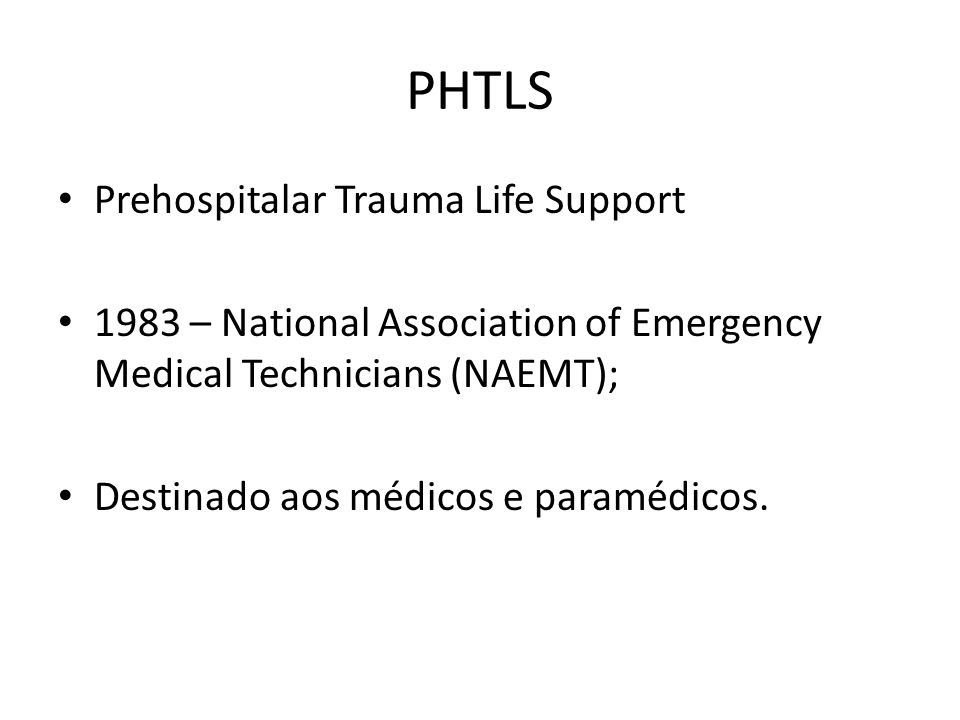 PHTLS Prehospitalar Trauma Life Support