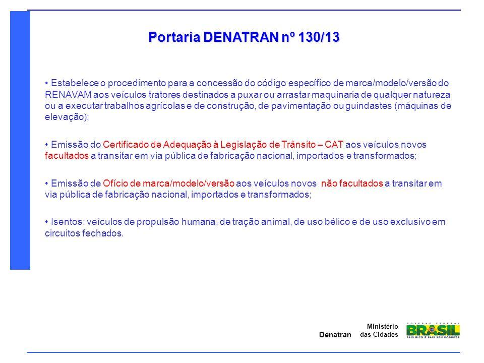 Portaria DENATRAN nº 130/13