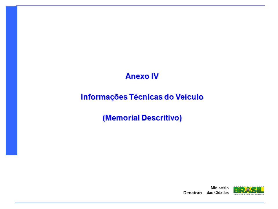 Informações Técnicas do Veículo (Memorial Descritivo)