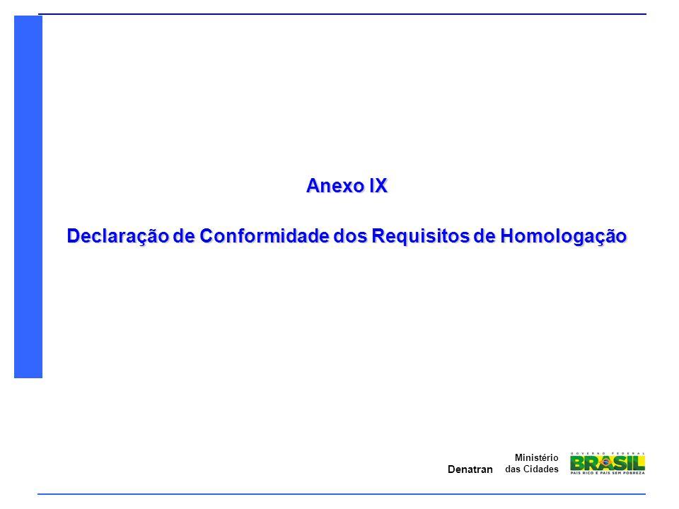 Declaração de Conformidade dos Requisitos de Homologação