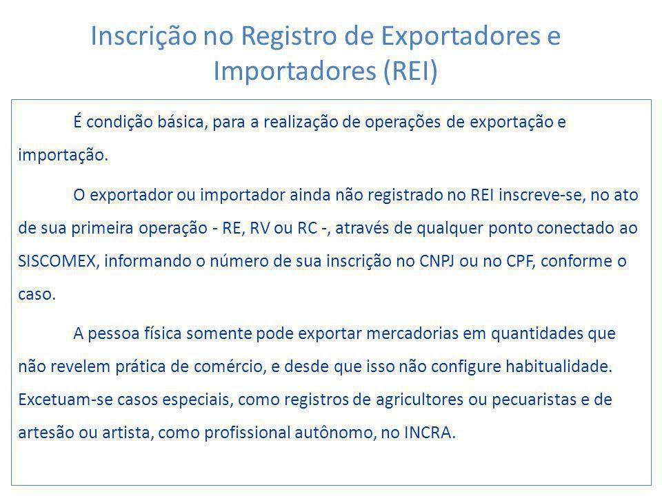 Inscrição no Registro de Exportadores e Importadores (REI)
