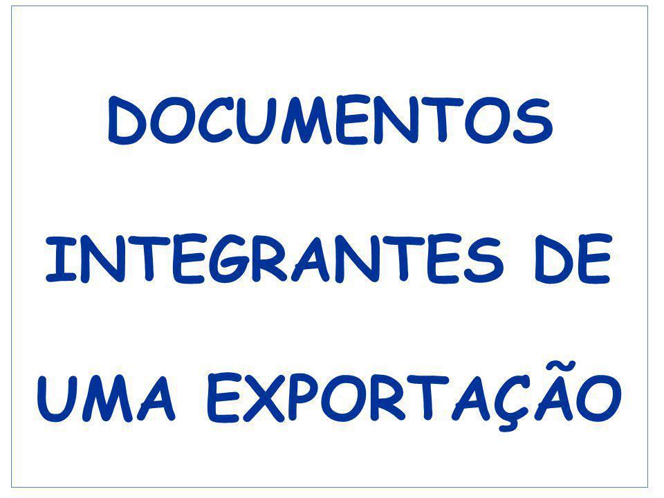 DOCUMENTOS INTEGRANTES DE UMA EXPORTAÇÃO