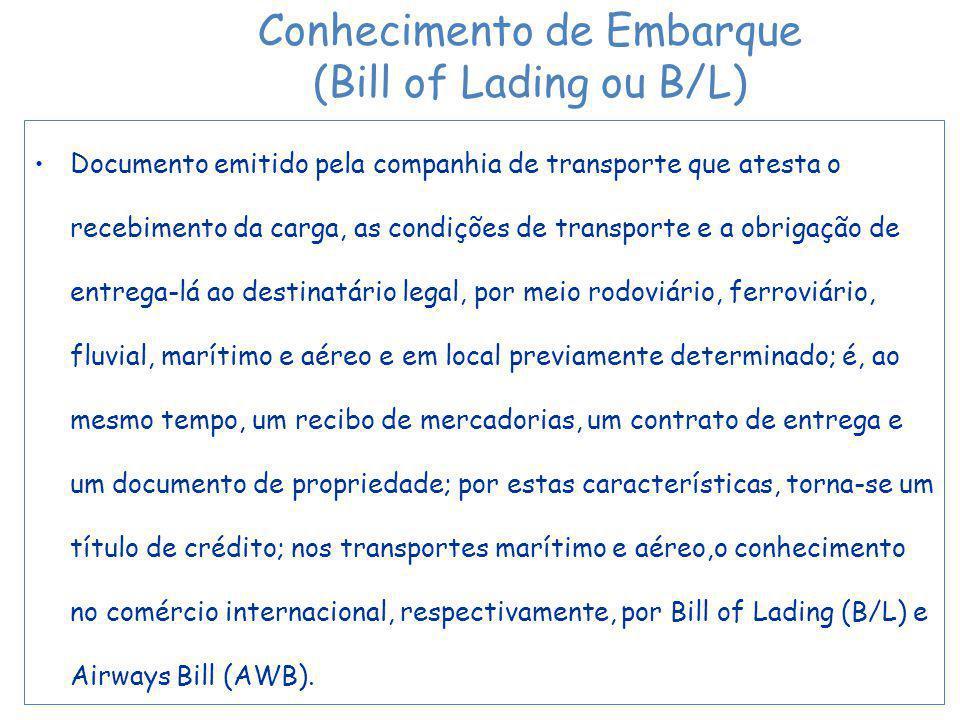 Conhecimento de Embarque (Bill of Lading ou B/L)